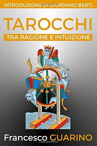 Tarocchi: tra ragione e intuizione