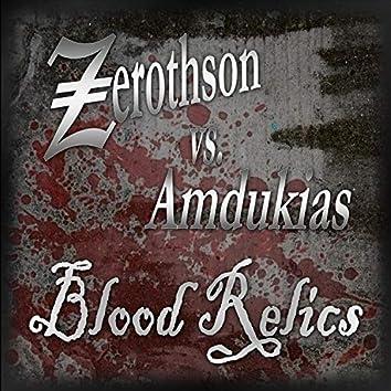 Blood Relics (feat. Amdukias)