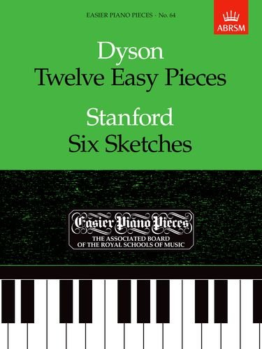 Twelve Easy Pieces/Six Sketches: Easier Piano Pieces 64 (Easier Piano Pieces (ABRSM))