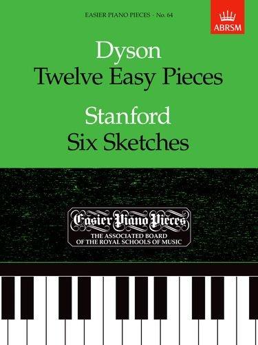 Twelve Easy Pieces/Six Sketches: Easier Piano Pieces 64 (Easier Piano Pieces (ABRSM))