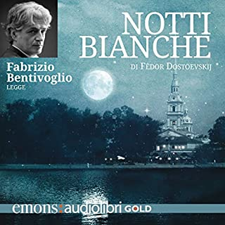 Notti bianche                   By:                                                                                                                                 Fedor Dostoevskij                               Narrated by:                                                                                                                                 Fabrizio Bentivoglio                      Length: 2 hrs and 16 mins     1 rating     Overall 2.0