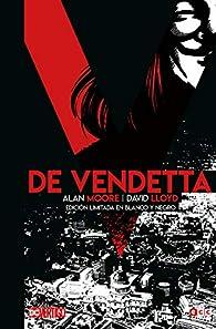 V de Vendetta - Edición limitada en b/n par Alan Moore