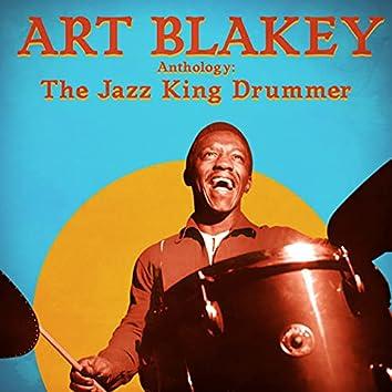 Anthology: The Jazz King Drummer (Remastered)