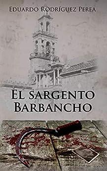 El Sargento Barbancho PDF EPUB Gratis descargar completo
