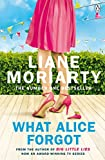 What Alice Forgot: From the bestselling author of Big Little Lies, now an award winning TV series (English Edition)