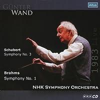 シューベルト : 交響曲第3番 | ブラームス : 交響曲第1番 (Schubert : Symphony No.3 | Brahms : Symphony No.1 / Gunter Wand & NHK Symphony Orchestra) [1983 Live]