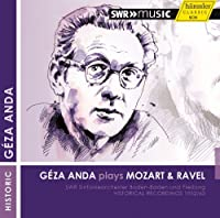 Geza Anda Plays Mozart & Ravel by Anda