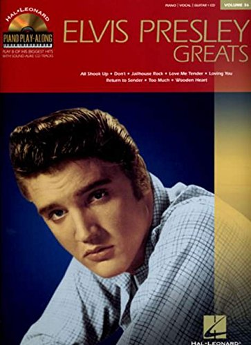 Piano Play-Along Volume 36: Elvis Presley Greats (PVG Book & CD): Play-Along für Gesang, Klavier (Gitarre) (Hal-leonard, Piano Play-along, Band 36)