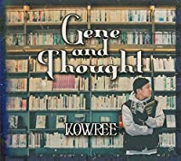 GENE AND THOUGHT