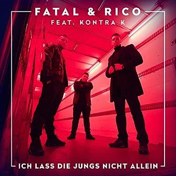 Ich lass die Jungs nicht allein (feat. Kontra K)