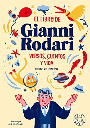 El libro de Gianni Rodari: Versos, cuentos y vida