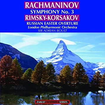 Rachmaninov: Symphony No.3 in A minor, Op.44 - Rimsky-Korsakov: Russian Easter Overture, Op. 36 (Remastered)