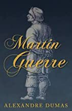 Martin Guerre (Annotated)