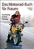 Das Motorrad-Buch für Frauen (GeraMond)