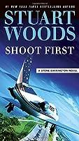 Shoot First (A Stone Barrington Novel)