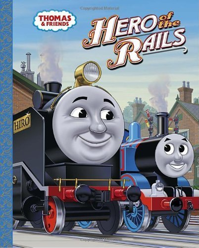 Hero of the Rails (Thomas & Friends) by Wilbert Vere Awdry (11-Aug-2009) Hardcover