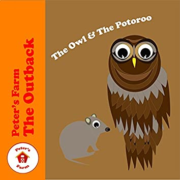 The Owl & The Potoroo