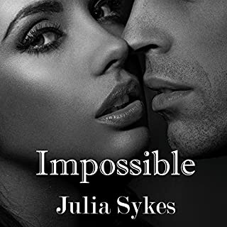 Impossible     The Original Trilogy              By:                                                                                                                                 Julia Sykes                               Narrated by:                                                                                                                                 Lynn Barrington                      Length: 12 hrs and 33 mins     123 ratings     Overall 4.0