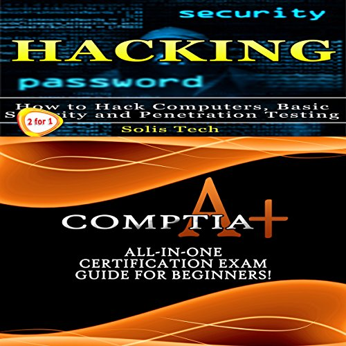 Hacking & CompTIA A+ audiobook cover art