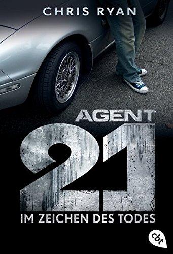 Preisvergleich Produktbild Agent 21 - Im Zeichen des Todes (Die Agent 21-Reihe