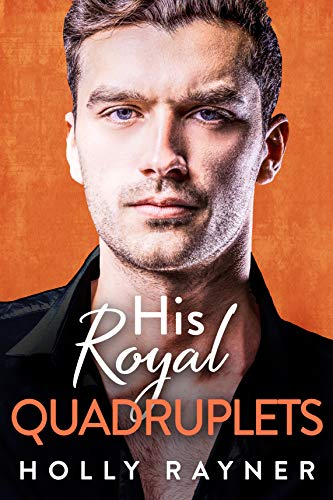 His Royal Quadruplets (Ravishing Royals Book 2) (English Edition)