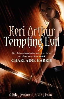 Tempting Evil: Number 3 in series (Riley Jenson Guardian) by [Keri Arthur]