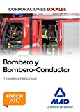 Bombero y Bombero-Conductor. Temario Práctico
