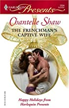 The Frenchman's Captive Wife (Wedlocked!)