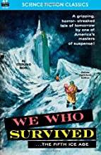 We Who Survived (the Fifth Ice Age) by Sterling Noel (4-Jan-2012) Paperback