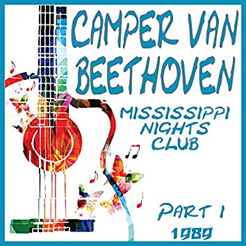 Mississippi Nights Club 1989 Part 1 (Live)