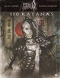 Malefic Time, Tome 2 - 110 Katanas