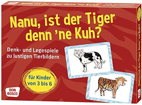 Nanu, ist der Tiger denn ´ne Kuh? Denk- und Legespiele zu lustigen Tier-Bildern für Kinder von 3 bis 6 (Denk- und Legespiele für Kinder)