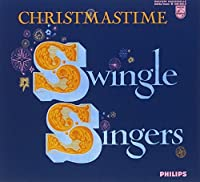 CHRISTMASTIME Swingle Singers (2008-03-20)