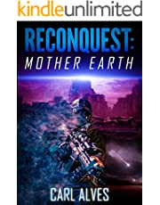 Reconquest Mother Earth: A Post Apocalyptic Sci Fi Thriller (English Edition)