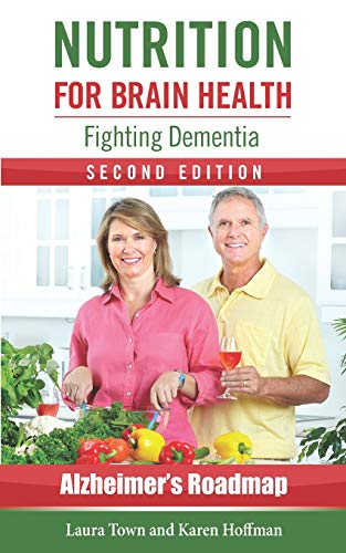 Nutrition for Brain Health: Fighting Dementia