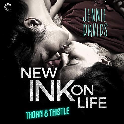 New Ink on Life     Thorn & Thistle, Book 1              De :                                                                                                                                 Jennie Davids                               Lu par :                                                                                                                                 Kate Zane,                                                                                        Carly Robins                      Durée : 9 h et 8 min     Pas de notations     Global 0,0