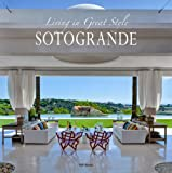 Living in great style in Sotogrande: Beautiful homes in Spain's most exclusive coastal city