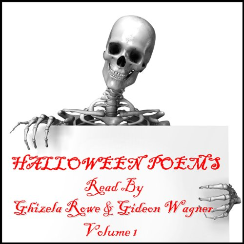 Halloween Poems Volume 1                   By:                                                                                                                                 Lord Byron,                                                                                        John Keats,                                                                                        William Shakespeare,                   and others                          Narrated by:                                                                                                                                 Ghizela Rowe,                                                                                        Gideon Wagner                      Length: 39 mins     1 rating     Overall 4.0