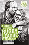Short History of Rugby League in Australia