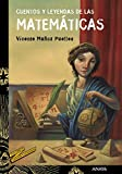 Cuentos y leyendas de las matemáticas (LITERATURA JUVENIL - Cuentos y Leyendas)