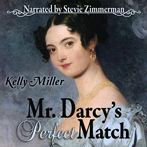Mr. Darcy's Perfect Match: A Pride & Prejudice Variation cover art