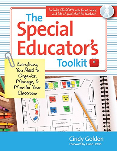 The Special Educator's Toolkit: Everything You Need to Organize, Manage, and Monitor Your Classroom