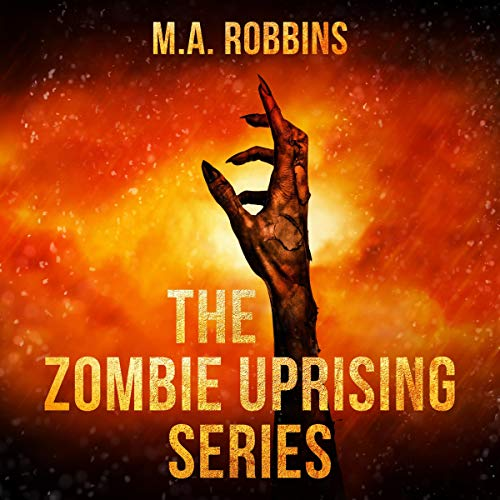 The Zombie Uprising Series: Books One Through Five cover art