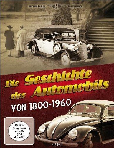 Die Geschichte des Automobils in vier Teilen von 1895 - 1960