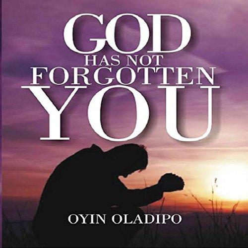 God Has Not Forgotten You audiobook cover art