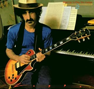 Shut Up & Play Yer Guitar by Frank Zappa (2008-09-24)