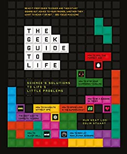 The Geek Guide To Life (English Edition) por [Various]