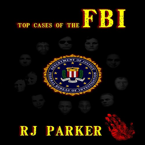 Top Cases of The FBI (American Criminal History) audiobook cover art