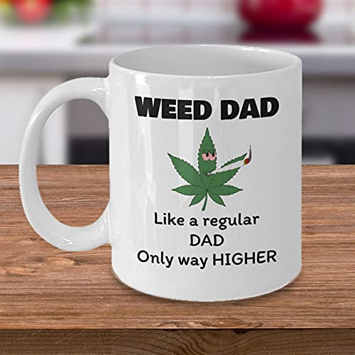 Marijuana Stoner Gifts For Dad - Weed Dad Like A Regular Dad, Father's Day Gifts, Father's Day Gifts From Sons, Daughters, And Wives, For Dad, Birthday 11 Oz. Or 15 Oz. Ceramic Novelty Coffee Mug