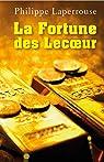 La fortune des Lecoeur par Laperrouse
